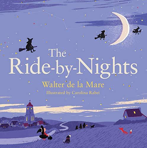 9780571307197: The Ride-by-Nights (Four Seasons of Walter de la Mare)