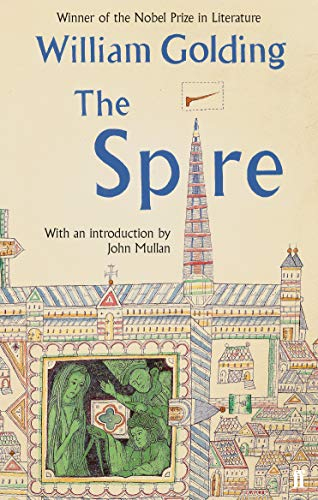 9780571307821: The Spire: With an Introduction by John Mullan