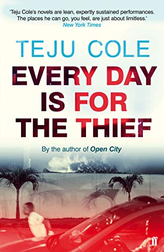 9780571307944: Every Day is for the Thief