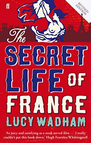 9780571308842: The Secret Life of France [Idioma Inglés]