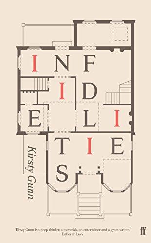 Infidelities: Kirsty Gunn