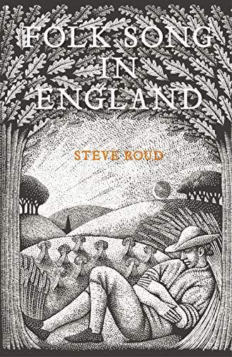 Folk Song in England: Steve Roud
