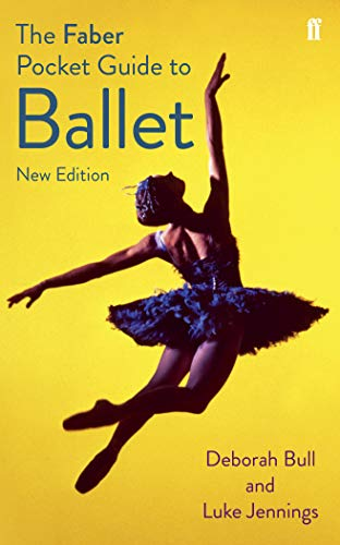 9780571309740: The Faber Pocket Guide to Ballet