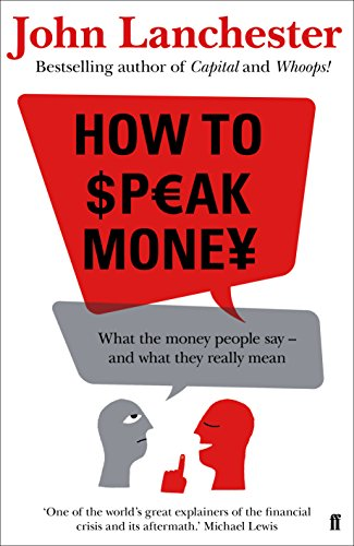 9780571309818: How to Speak Money