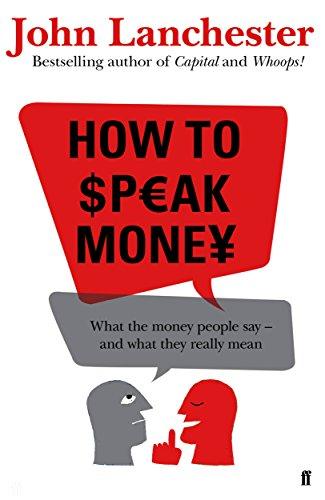 9780571309825: How to Speak Money