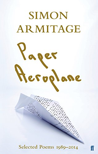 9780571310678: Paper Aeroplane: Selected Poems 1989-2014