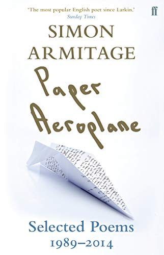 9780571310692: Paper Aeroplane: Selected Poems 1989-2014