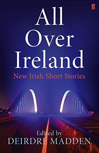9780571311033: All over Ireland: New Irish Short Stories