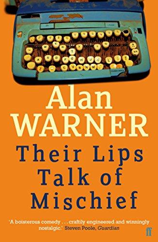 Their Lips Talk of Mischief: Warner, Alan