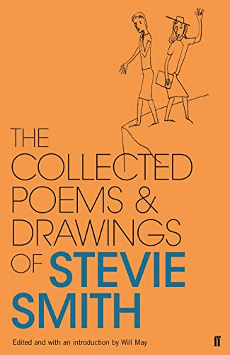 Collected Poems and Drawings of Stevie Smith: Stevie Smith