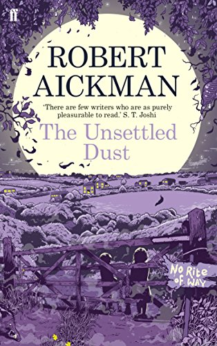 9780571311736: The Unsettled Dust