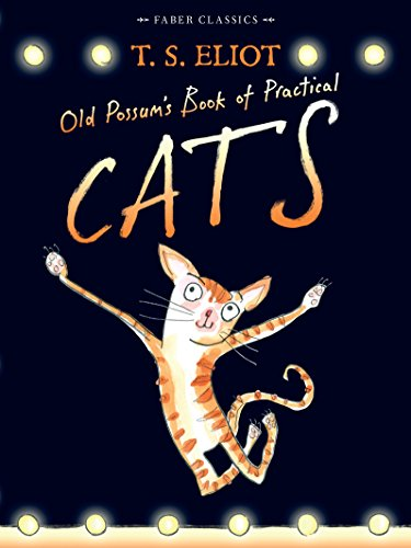 9780571311866: Old Possum's Book of Practical Cats: with illustrations by Rebecca Ashdown