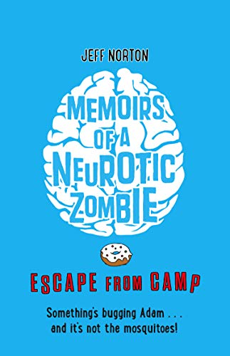 9780571311880: Memoirs of a Neurotic Zombie 2: Escape from Camp