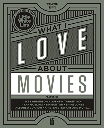9780571312085: What I Love About Movies