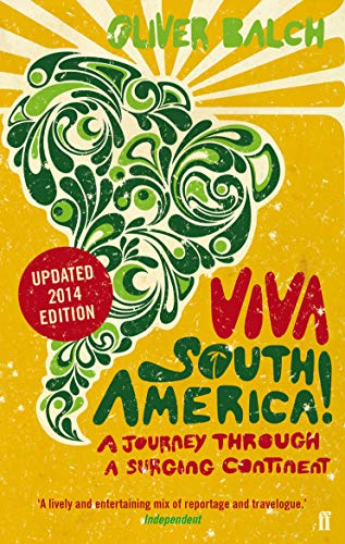 9780571312467: Viva South America!: A Journey Through a Surging Continent