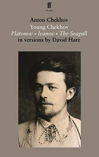 9780571313020: Young Chekhov: Platonov, Ivanov, The Seagull