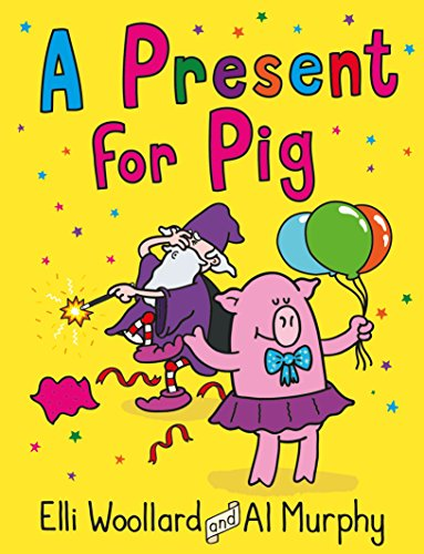9780571313198: Woozy the Wizard: A Present for Pig