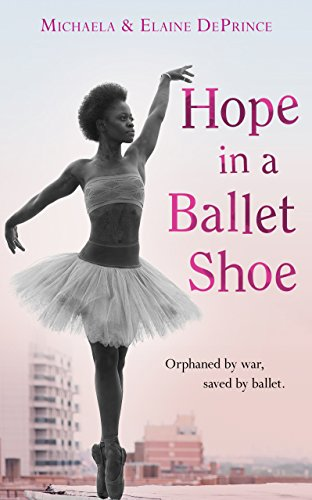 9780571314461: Hope in a Ballet Shoe: Orphaned by War, Saved by Ballet: An Extraordinary True Story