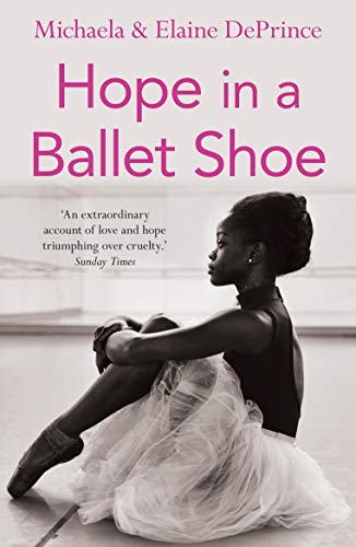 9780571314478: Hope in a Ballet Shoe: Orphaned by war, saved by ballet: an extraordinary true story