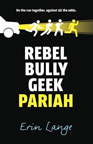 9780571314560: Rebel, Bully, Geek, Pariah