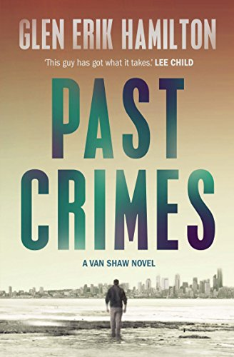 9780571314591: Past Crimes: A Van Shaw Mystery