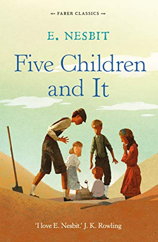 9780571314768: Five Children and it (Faber Children's Classics)