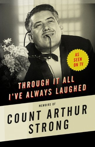 9780571314881: Through it All I've Always Laughed: Memoirs of Count Arthur Strong