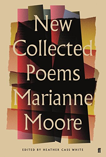9780571315338: New Collected Poems of Marianne Moore