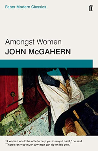 9780571315543: Amongst Women (Faber & Faber Fiction)