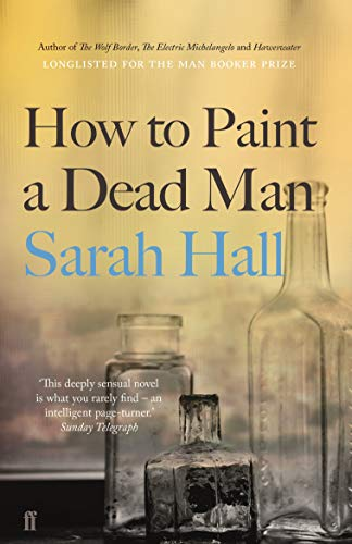 9780571315635: How to Paint a Dead Man