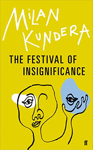 9780571316465: The Festival of Insignificance