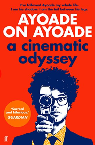 9780571316533: Ayoade on Ayoade: A Cinematic Odyssey