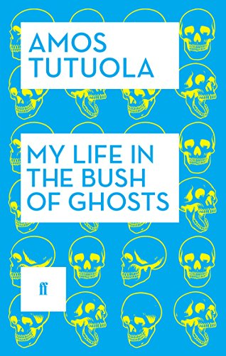 9780571316915: My Life in the Bush of Ghosts