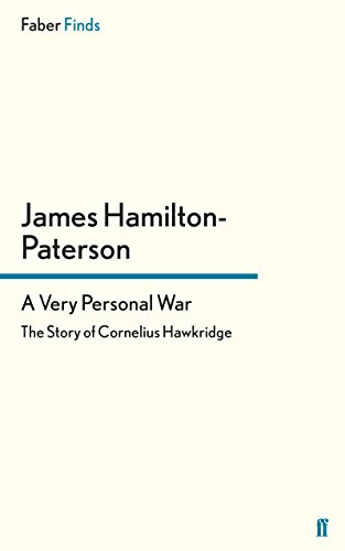 9780571317516: A Very Personal War: The Story of Cornelius Hawkridge (Faber Finds)
