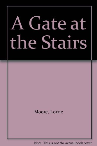 9780571319688: A Gate at the Stairs