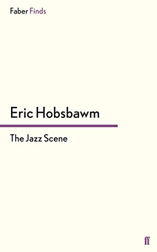 9780571320103: The Jazz Scene (Faber Finds)