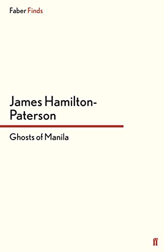 9780571320141: Ghosts of Manila (Faber Finds)