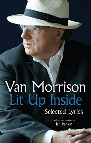 9780571320974: Lit Up Inside: Selected Lyrics of Van Morrison