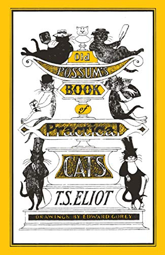 9780571321261: Old Possum's Book of Practical Cats: Illustrated by Edward Gorey