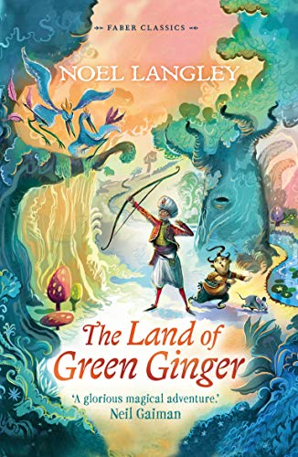 9780571321346: The Land of Green Ginger (Faber Children's Classics)