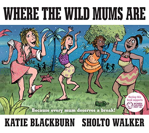 9780571321513: Where The Wild Mums Are