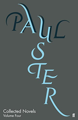 COLLECTED NOVELS VOLUME FOUR: AUSTER, PAUL