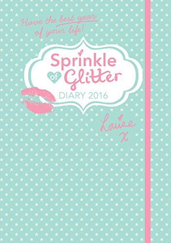 9780571322671: Sprinkle of Glitter 2016 Diary: Have the Best Year of Your Life!