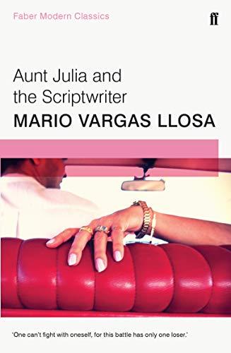 9780571322824: Aunt Julia and the Scriptwriter: Faber Modern Classics