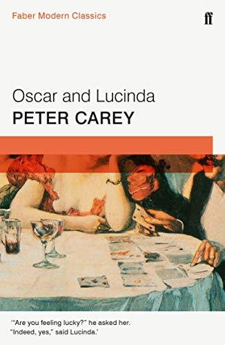 9780571322848: Oscar and Lucinda: Faber Modern Classics