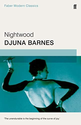 9780571322862: Nightwood (Faber Modern Classics)