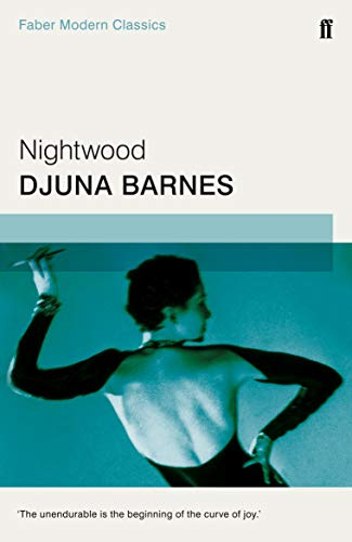 9780571322862: Nightwood (Faber Modern Classics)