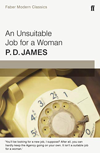 9780571323166: An Unsuitable Job for a Woman: Faber Modern Classics