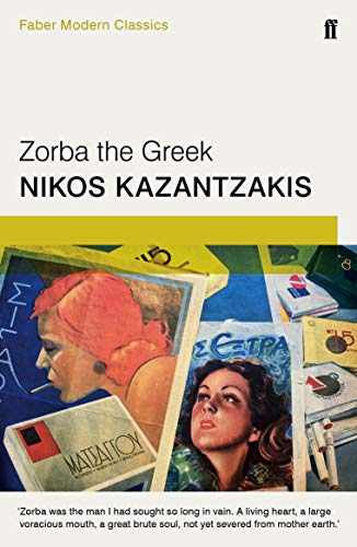 9780571323272: Zorba the Greek: Faber Modern Classics