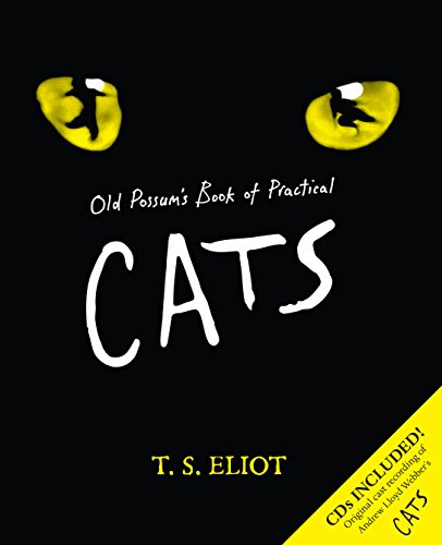 Old Possum's Book of Practical Cats: with illustrations by Rebecca Ashdown: Eliot, T.S.